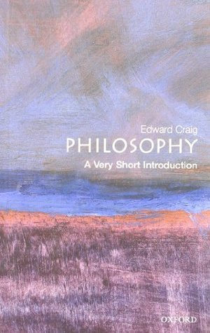 Philosophy by Edward Craig