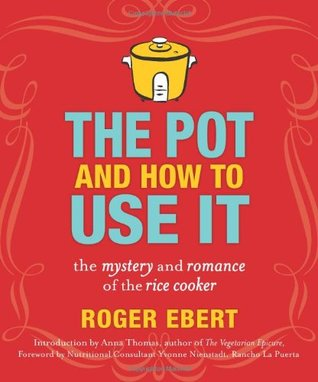 The Pot and How to Use It by Roger Ebert