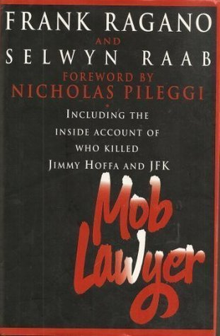 Mob Lawyer by Frank Ragano