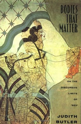 Bodies That Matter by Judith Butler