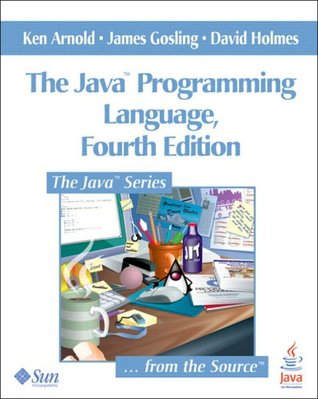 The Java Programming Language by Ken Arnold