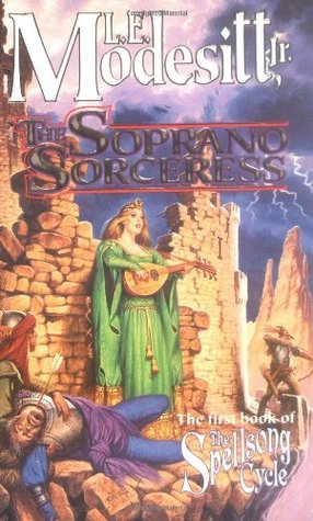 The Soprano Sorceress by L.E. Modesitt Jr.