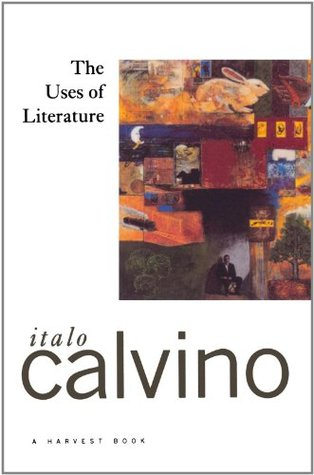 The Uses of Literature by Italo Calvino