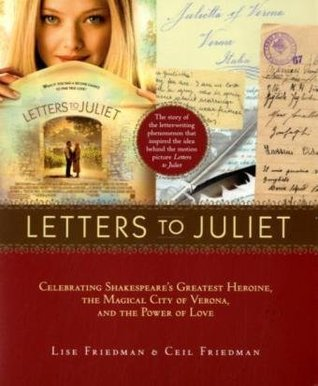 Letters to Juliet by Lise Friedman