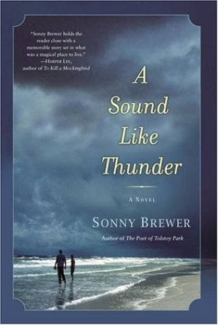 A Sound Like Thunder by Sonny Brewer