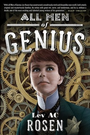 All Men of Genius by Lev A.C. Rosen