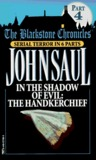 In the Shadow of Evil: The Handkerchief (Blackstone Chronicles, #4)