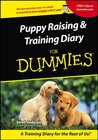 Puppy Raising & Training Diary for Dummies
