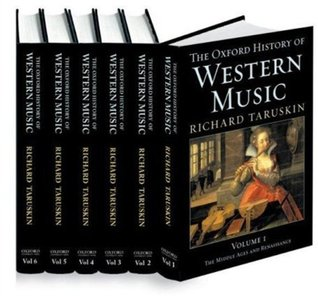 Oxford History of Western Music by Richard Taruskin