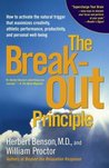The Breakout Principle: How to Activate the Natural Trigger That Maximizes Creativity, Athletic Performance, Productivity, and Personal Well-Being