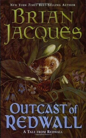 Outcast of Redwall by Brian Jacques