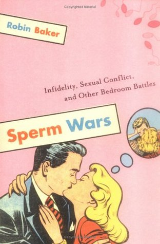 Sperm Wars by Robin Baker