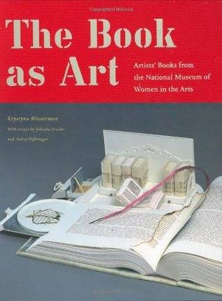 The Book as Art by Krystyna Wasserman