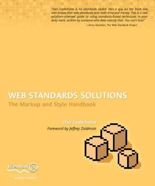 Web Standards Solutions by Dan Cederholm