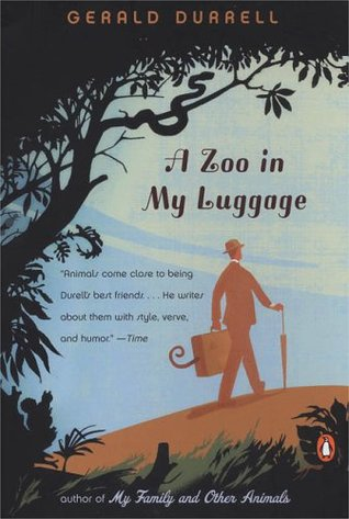 A Zoo in My Luggage by Gerald Durrell