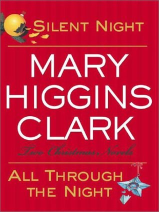 Silent Night/All Through the Night by Mary Higgins Clark