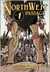 Northwest Passage Volume 1