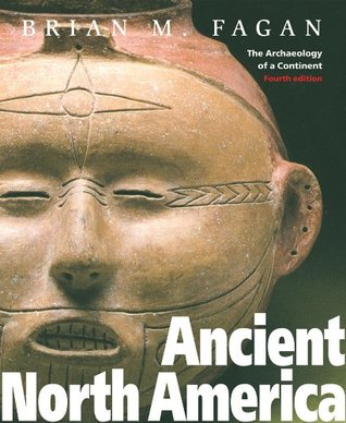 Ancient North America by Brian M. Fagan