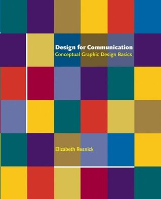 Design for Communication by Elizabeth Resnick