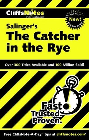 Cliffs Notes on Salinger's The Catcher in the Rye by Stanley P. Baldwin