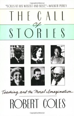 The Call of Stories by Robert Coles