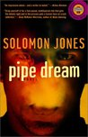 Pipe Dream: A Novel (Strivers Row)