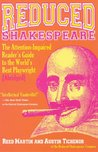 Reduced Shakespeare: The Attention-Impaired Reader's Guide to the World's Best Playwright [Abridged]