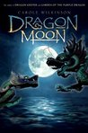 Dragon Moon (Dragon Keeper, #3)