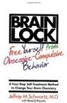 Brain Lock: Free Yourself from Obsessive-Compulsive Behavior 1st (first) edition