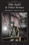 Billy Budd & Other Stories (Wordsworth Classics) (11 stories)
