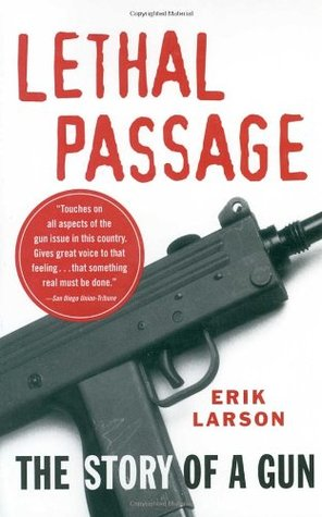 Lethal Passage by Erik Larson