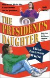The President's Daughter  (The President's Daughter, #1)