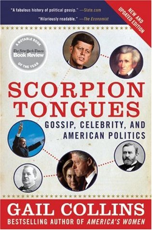 Scorpion Tongues New and Updated Edition by Gail Collins