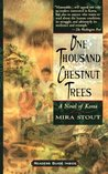 One thousand chestnut trees: a novel of korea