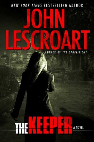 The Keeper by John Lescroart
