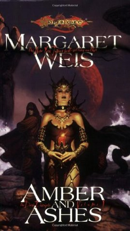 Amber and Ashes by Margaret Weis