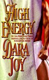 High Energy by Dara Joy
