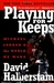 Playing for Keeps: Michael ...