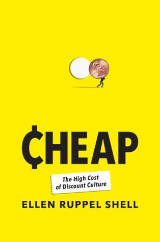 Cheap by Ellen Ruppel Shell
