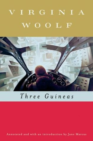 Three Guineas by Virginia Woolf