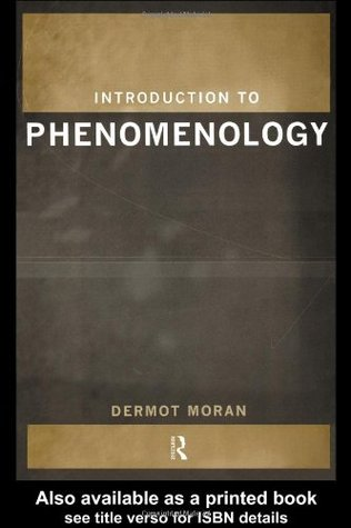 Introduction to Phenomenology by Dermot Moran