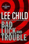 Bad Luck and Trouble (Jack Reacher, #11)