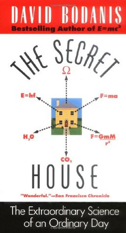The Secret House by David Bodanis