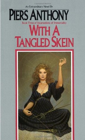 With a Tangled Skein (Incarnations of Immortality, #3)