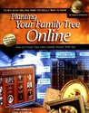 Planting Your Family Tree Online: How to Create Your Own Family History Web Site (NGS Guide, 4)