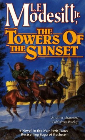 The Towers of the Sunset by L.E. Modesitt Jr.