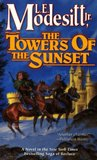 The Towers of the Sunset (The Saga of Recluce, #2)