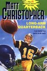 Long Arm Quarterback by Matt Christopher