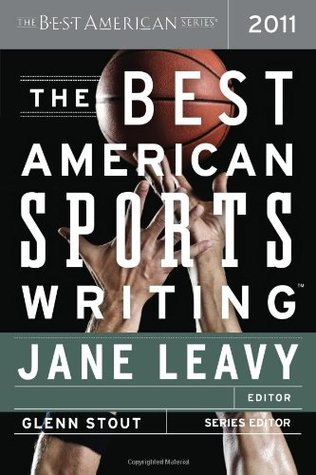 The Best American Sports Writing 2011 by Jane Leavy