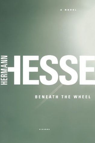 Beneath the Wheel by Hermann Hesse